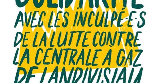 Le 4 Juillet, tous et toutes à Brest en soutien aux inculpées et inculpés de la lutte  contre la centrale à Cycle Combiné Gaz de Landivisiau.