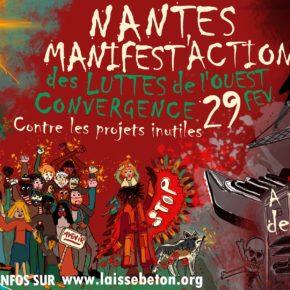 Samedi 29 février 2020, tous à Nantes ! Manifest'action Contre LES PROJETS INUTILES DE L'OUEST.